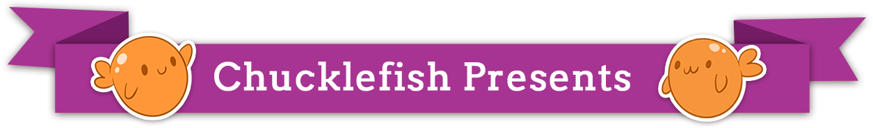 chucklefish presents